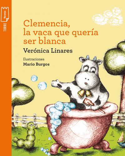 Clemencia la vaca que que quería ser blanca