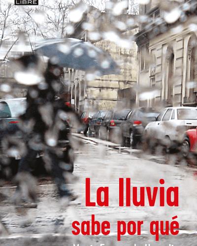 La lluvia sabe por qué. Perú