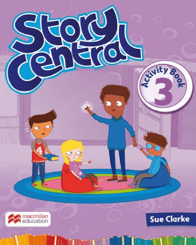 Story Central Activity Book 3