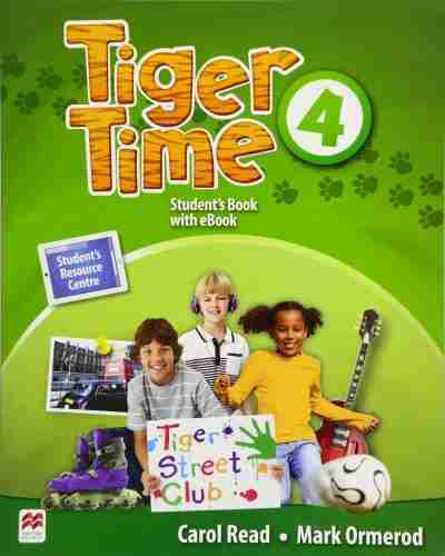 Tiger time students book 4 + eBook