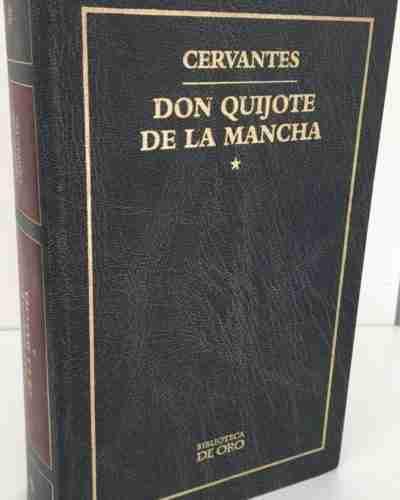 Don Quijote de la Mancha ( Cervantes )