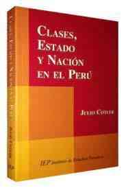 Clases, estado y nación en el Perú. Nueva Edición