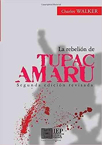 La rebelión de Tupac Amaru. EDICION POPULAR