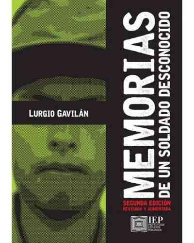 Memorias de un soldado desconocido. Segunda edición revisada y aumentada