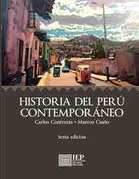 Historia del Perú contemporáneo. SEXTA EDICIÓN