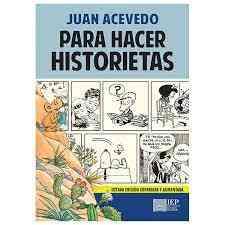 PARA HACER HISTORIETAS. OCTAVA EDICIÓN CORREGIDA Y AUMENTADA