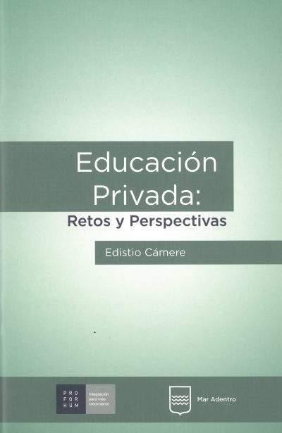 Educación privada: retos y perspectivas