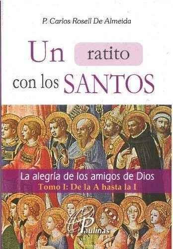 Un ratito con los Santos