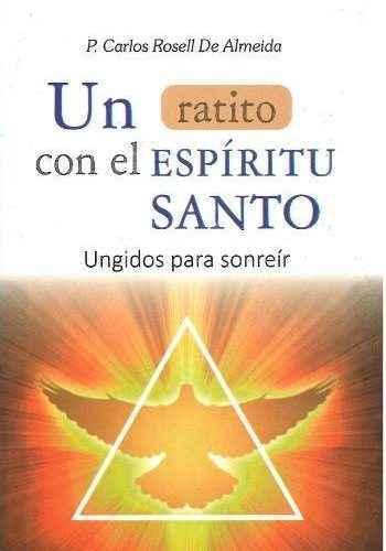 Un ratito en el espíritu santo