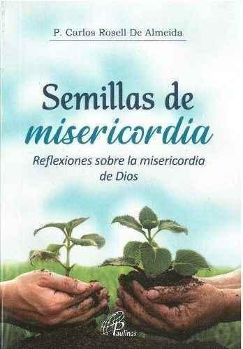 Semillas de misericordia