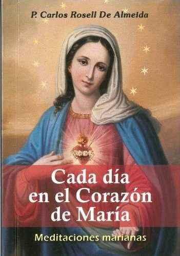 Cada día en el corazón de María